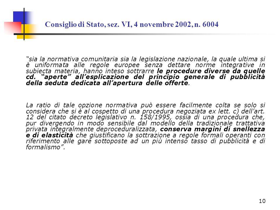 Consiglio di Stato, sez. VI, 4 novembre 2002, n. 6004