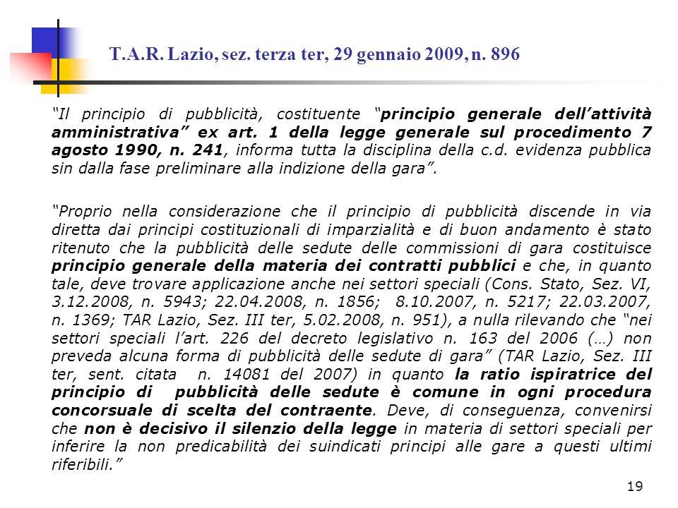 T.A.R. Lazio, sez. terza ter, 29 gennaio 2009, n. 896