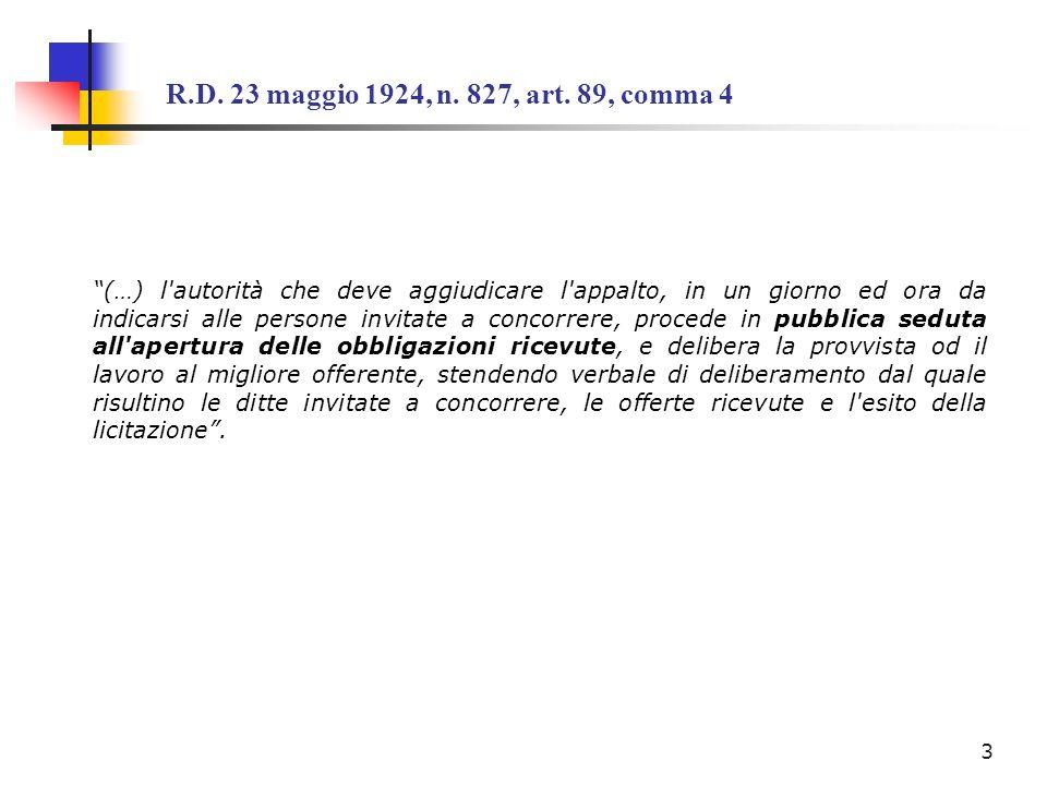 R.D. 23 maggio 1924, n. 827, art. 89, comma 4