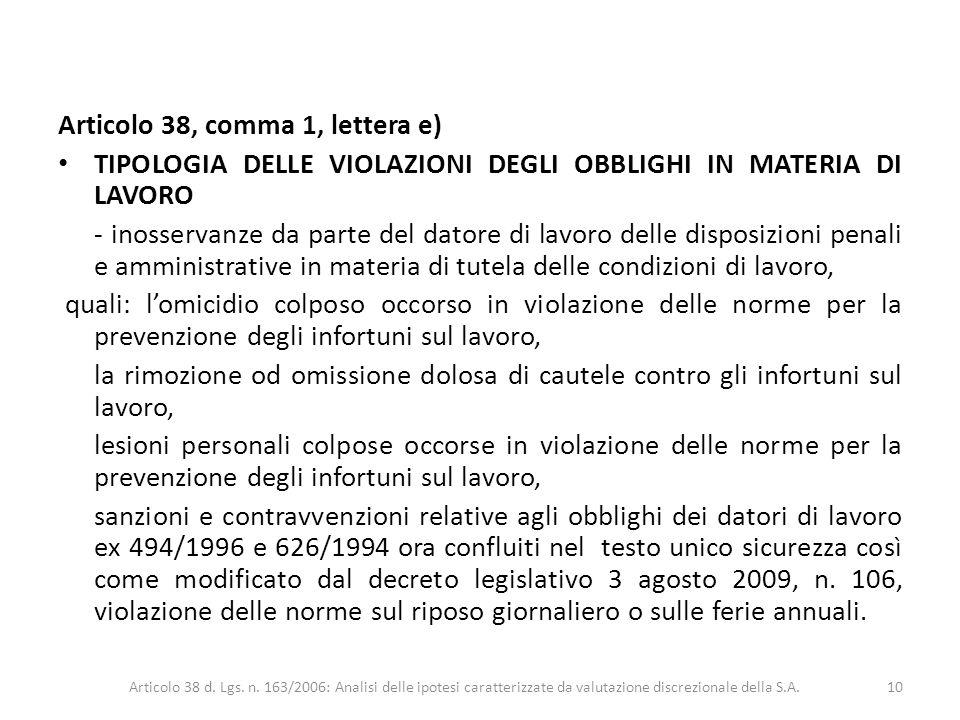 Articolo 38, comma 1, lettera e)