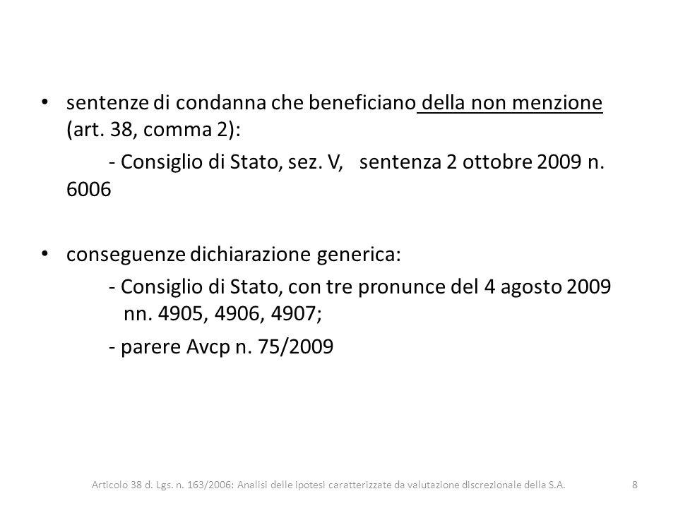 - Consiglio di Stato, sez. V, sentenza 2 ottobre 2009 n. 6006