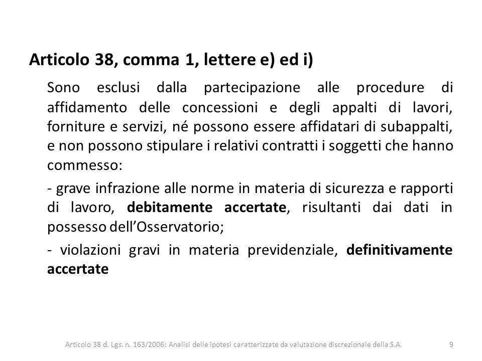 Articolo 38, comma 1, lettere e) ed i)