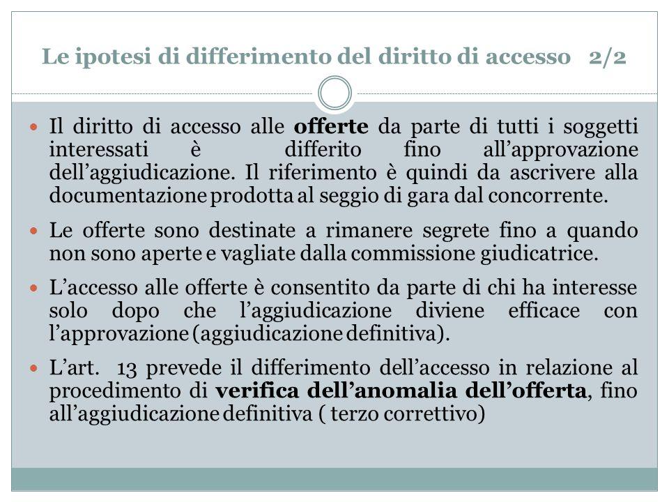 Le ipotesi di differimento del diritto di accesso 2/2