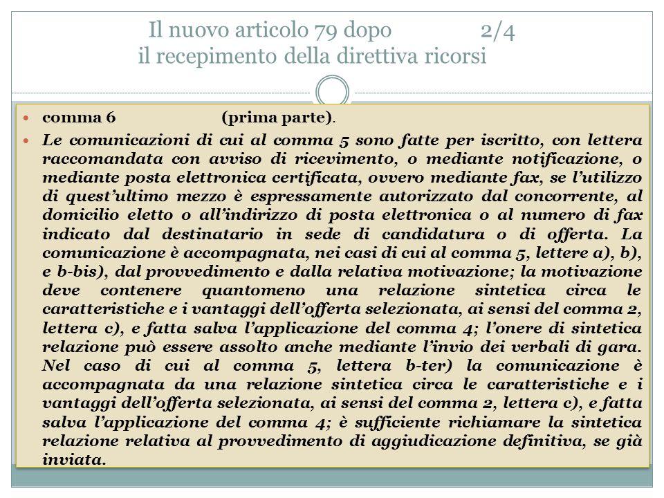 Il nuovo articolo 79 dopo 2/4 il recepimento della direttiva ricorsi