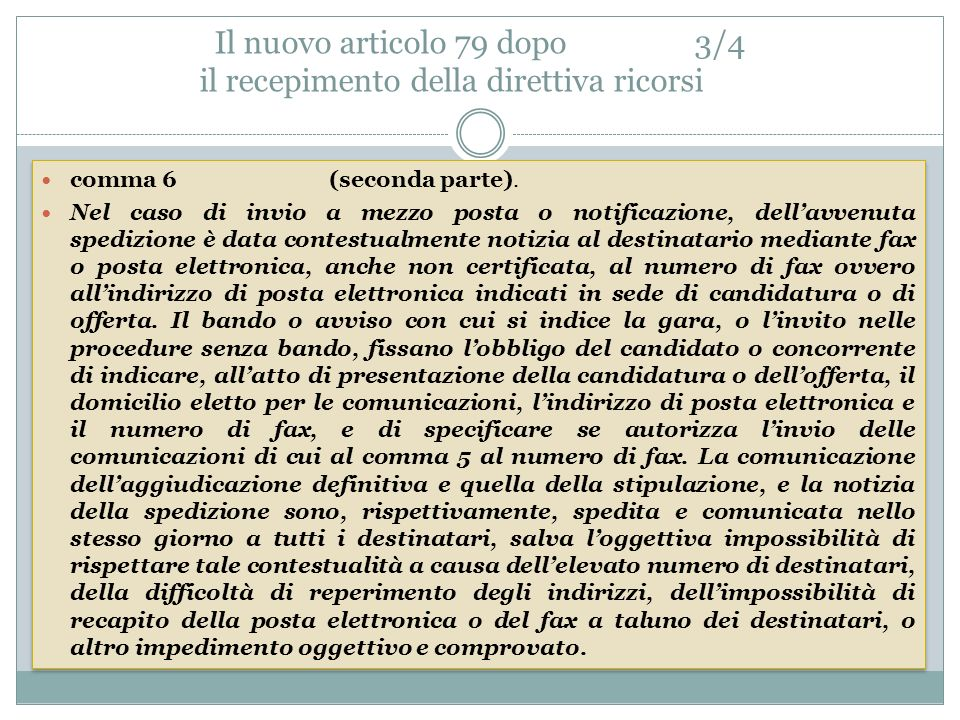 Il nuovo articolo 79 dopo 3/4 il recepimento della direttiva ricorsi