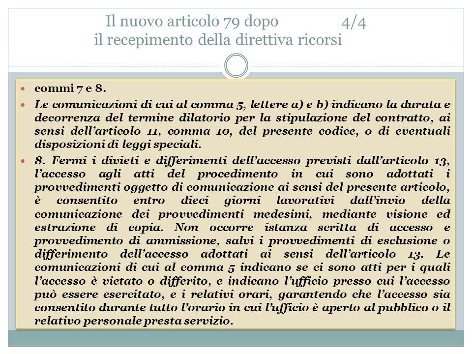 Il nuovo articolo 79 dopo 4/4 il recepimento della direttiva ricorsi