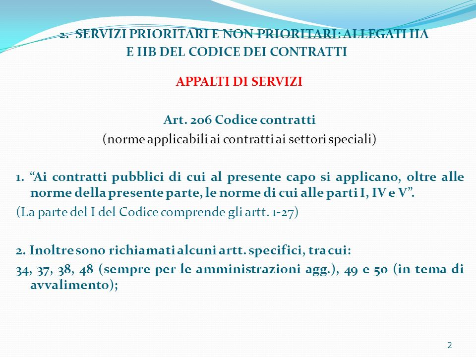 2. SERVIZI PRIORITARI E NON PRIORITARI: ALLEGATI IIA E IIB DEL CODICE DEI CONTRATTI