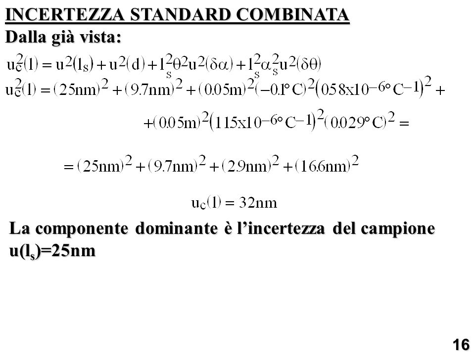INCERTEZZA STANDARD COMBINATA Dalla già vista:
