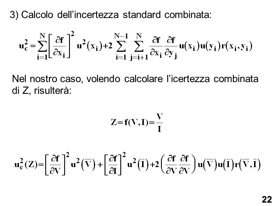 3) Calcolo dell'incertezza standard combinata: