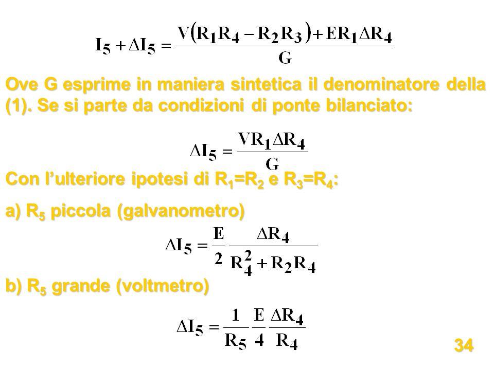 Ove G esprime in maniera sintetica il denominatore della (1)