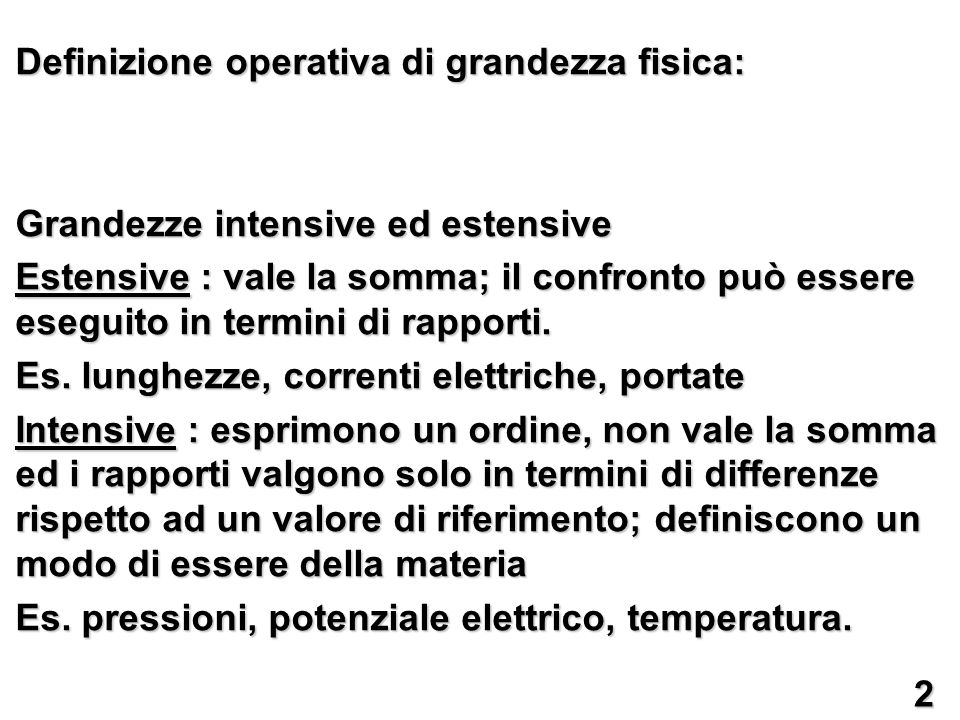 Definizione operativa di grandezza fisica: