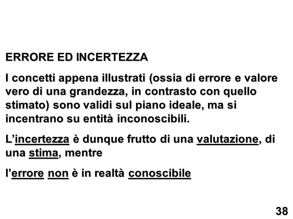 ERRORE ED INCERTEZZA