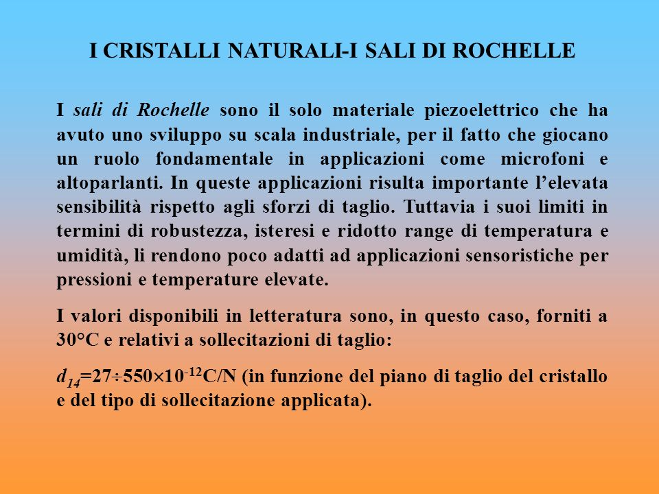 I CRISTALLI NATURALI-I SALI DI ROCHELLE