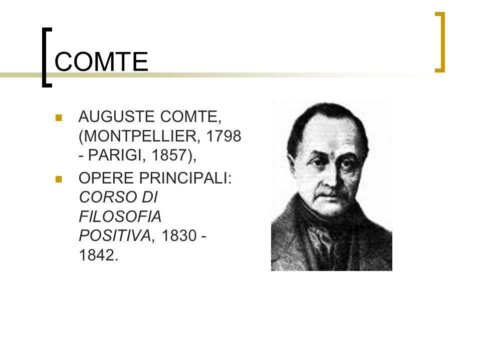 COMTE AUGUSTE COMTE, (MONTPELLIER, 1798 - PARIGI, 1857),