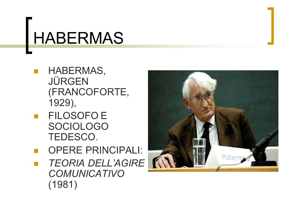 HABERMAS HABERMAS, JÜRGEN (FRANCOFORTE, 1929),
