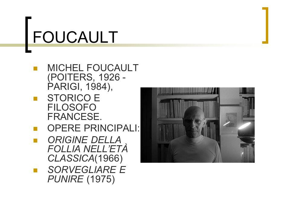 FOUCAULT MICHEL FOUCAULT (POITERS, 1926 - PARIGI, 1984),