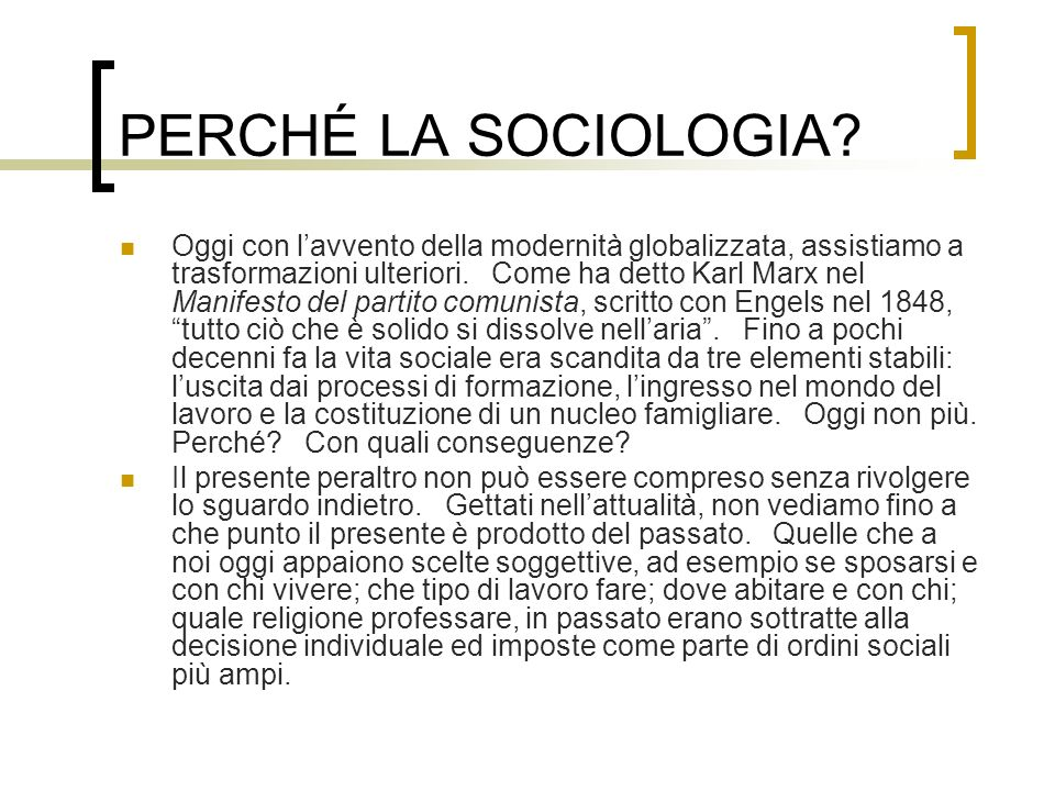 PERCHÉ LA SOCIOLOGIA