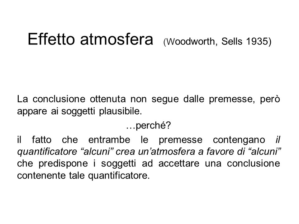 Effetto atmosfera (Woodworth, Sells 1935)