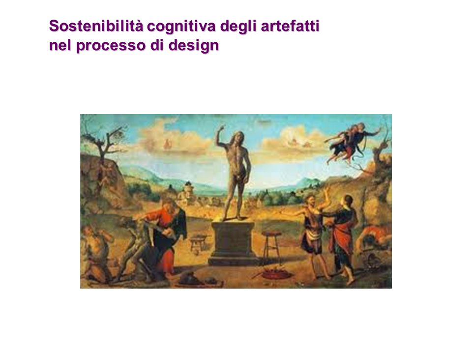 Sostenibilità cognitiva degli artefatti