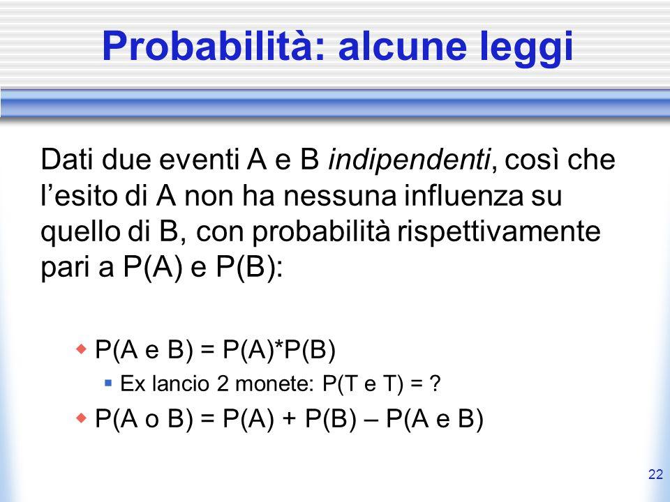 Probabilità: alcune leggi