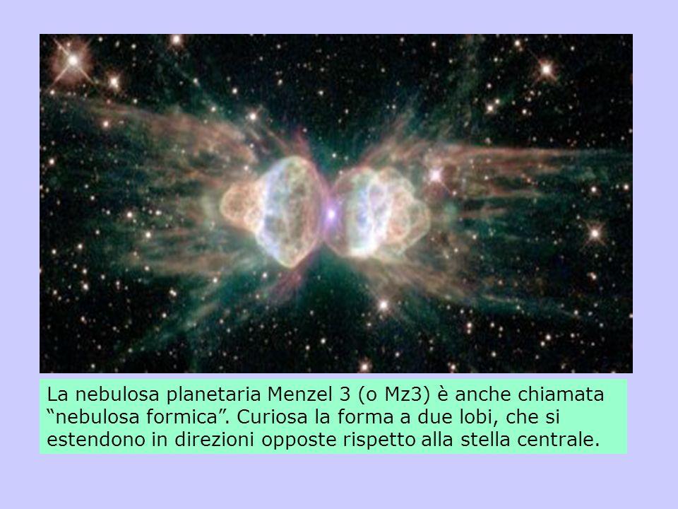 La nebulosa planetaria Menzel 3 (o Mz3) è anche chiamata nebulosa formica .