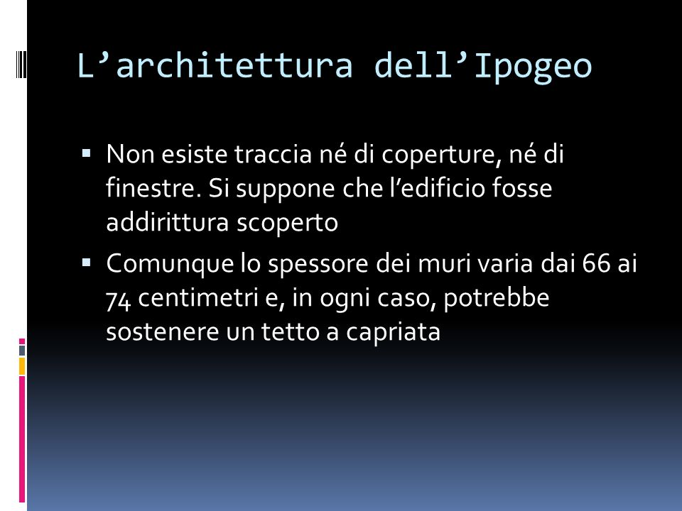 L'architettura dell'Ipogeo