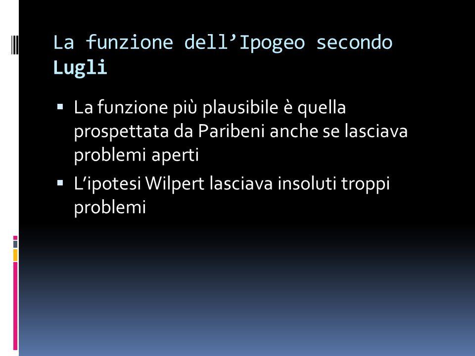 La funzione dell'Ipogeo secondo Lugli