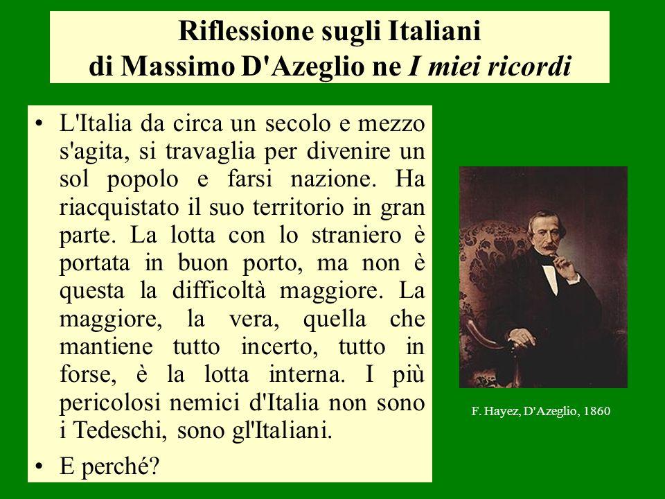 Riflessione sugli Italiani di Massimo D Azeglio ne I miei ricordi