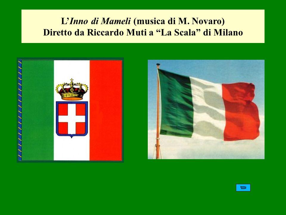 L'Inno di Mameli (musica di M. Novaro)