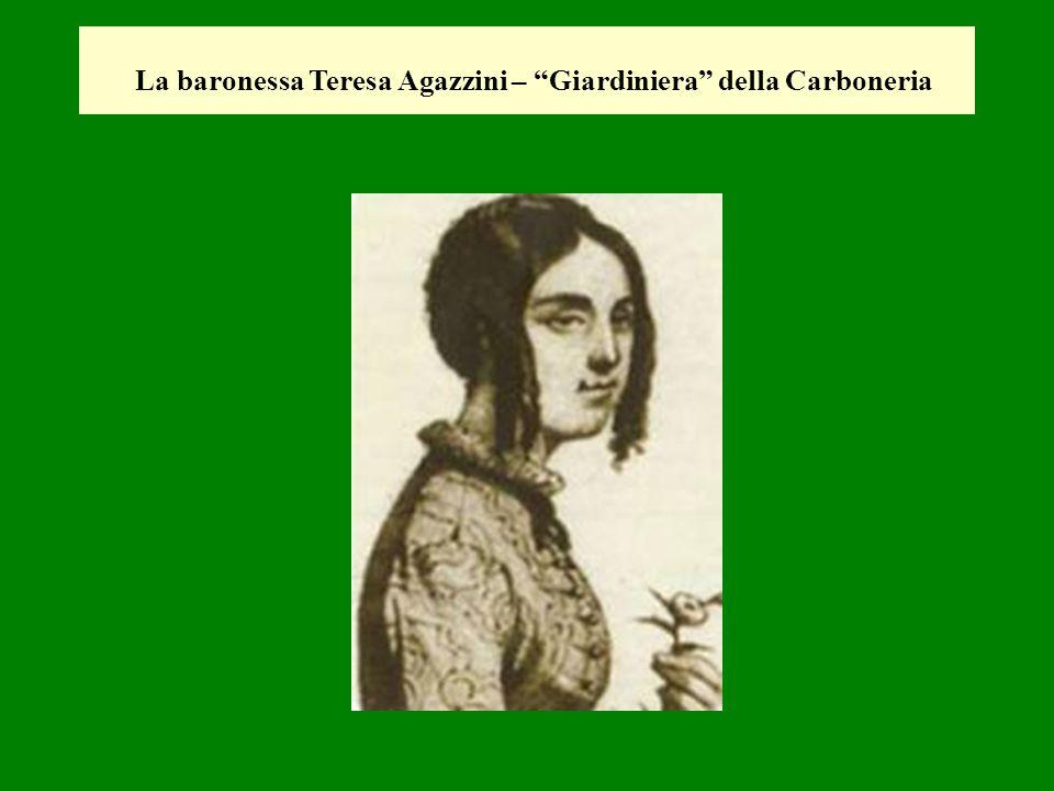 La baronessa Teresa Agazzini – Giardiniera della Carboneria