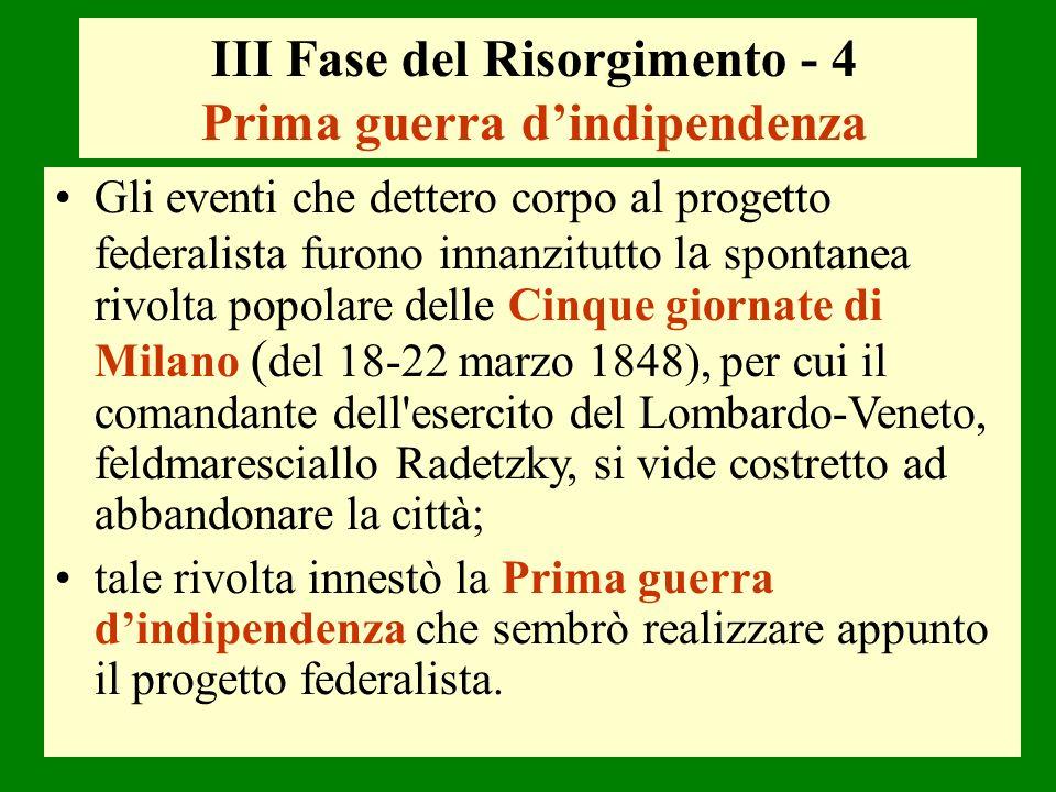 III Fase del Risorgimento - 4 Prima guerra d'indipendenza