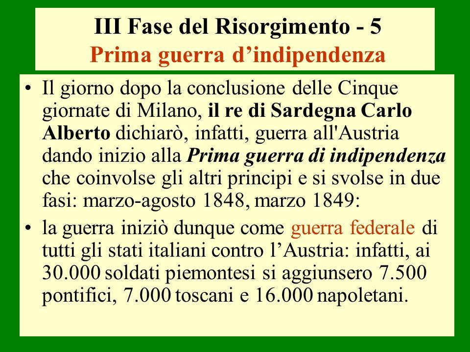 III Fase del Risorgimento - 5 Prima guerra d'indipendenza