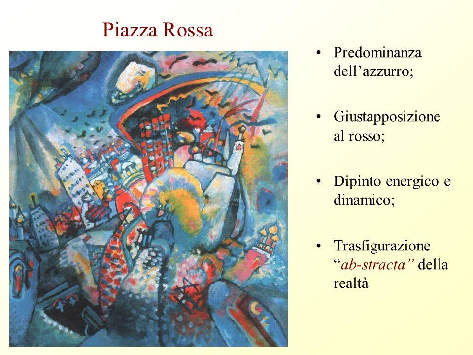 Piazza Rossa Predominanza dell'azzurro; Giustapposizione al rosso;