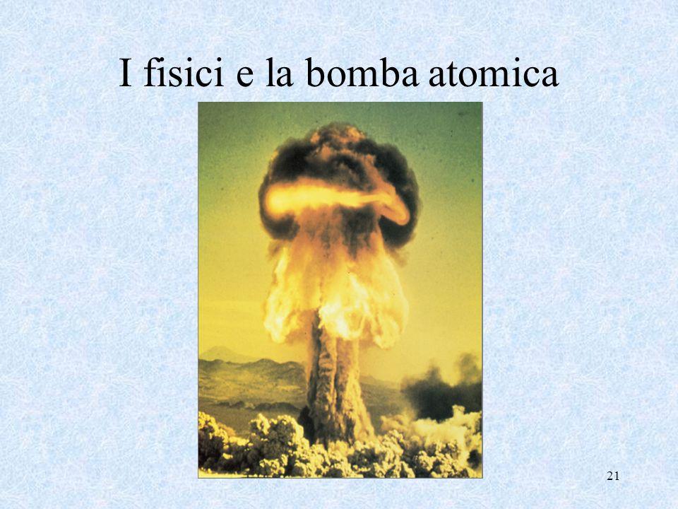 I fisici e la bomba atomica
