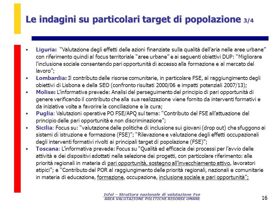 Le indagini su particolari target di popolazione 3/4