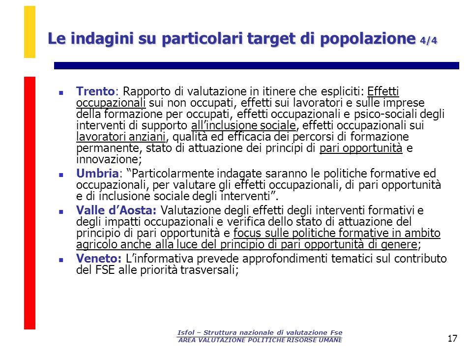 Le indagini su particolari target di popolazione 4/4
