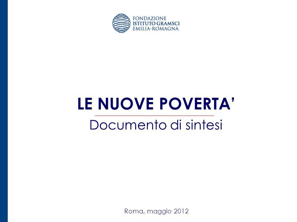 LE NUOVE POVERTA' Documento di sintesi Roma, maggio 2012 1 1