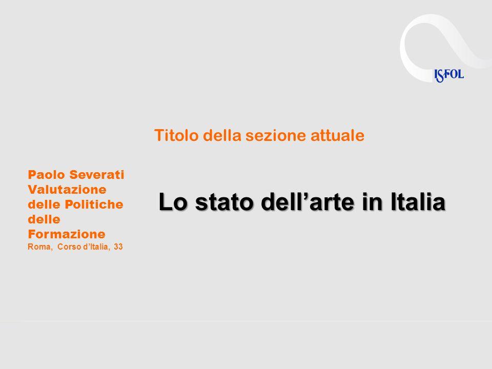 Lo stato dell'arte in Italia