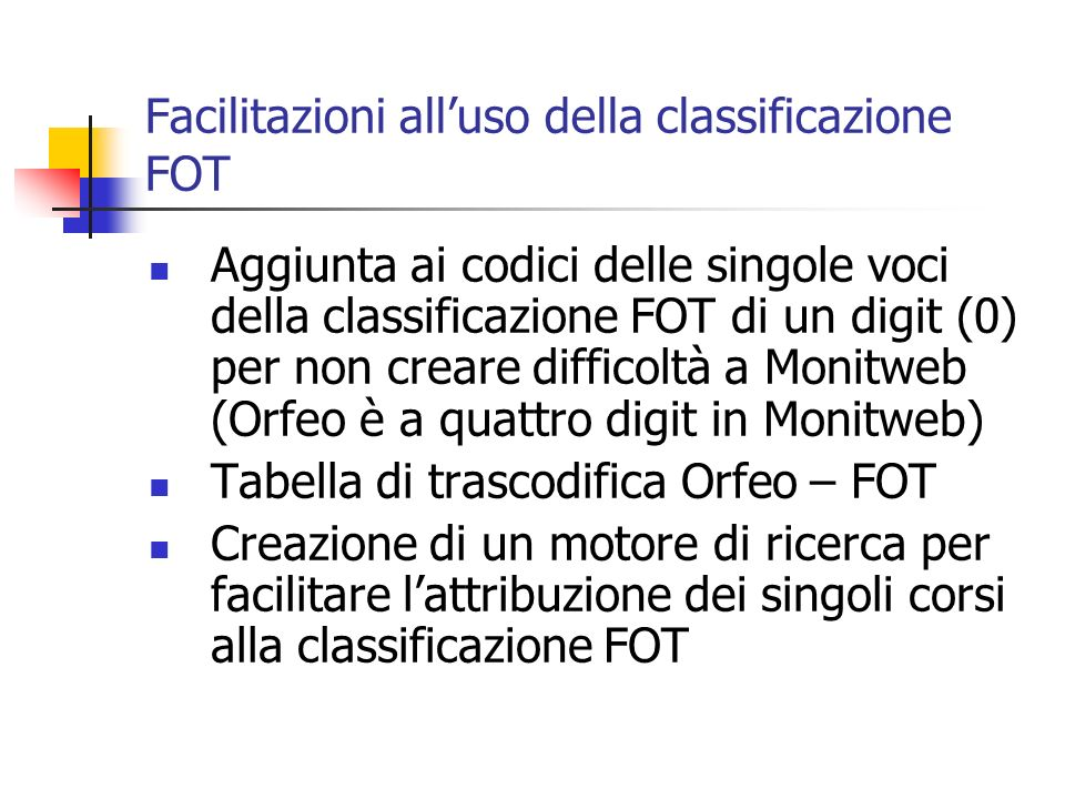 Facilitazioni all'uso della classificazione FOT
