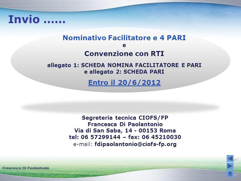 Invio …… Nominativo Facilitatore e 4 PARI Convenzione con RTI