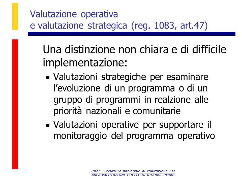 Valutazione operativa e valutazione strategica (reg. 1083, art.47)
