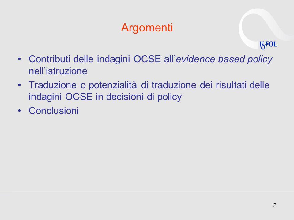 Argomenti Contributi delle indagini OCSE all'evidence based policy nell'istruzione.