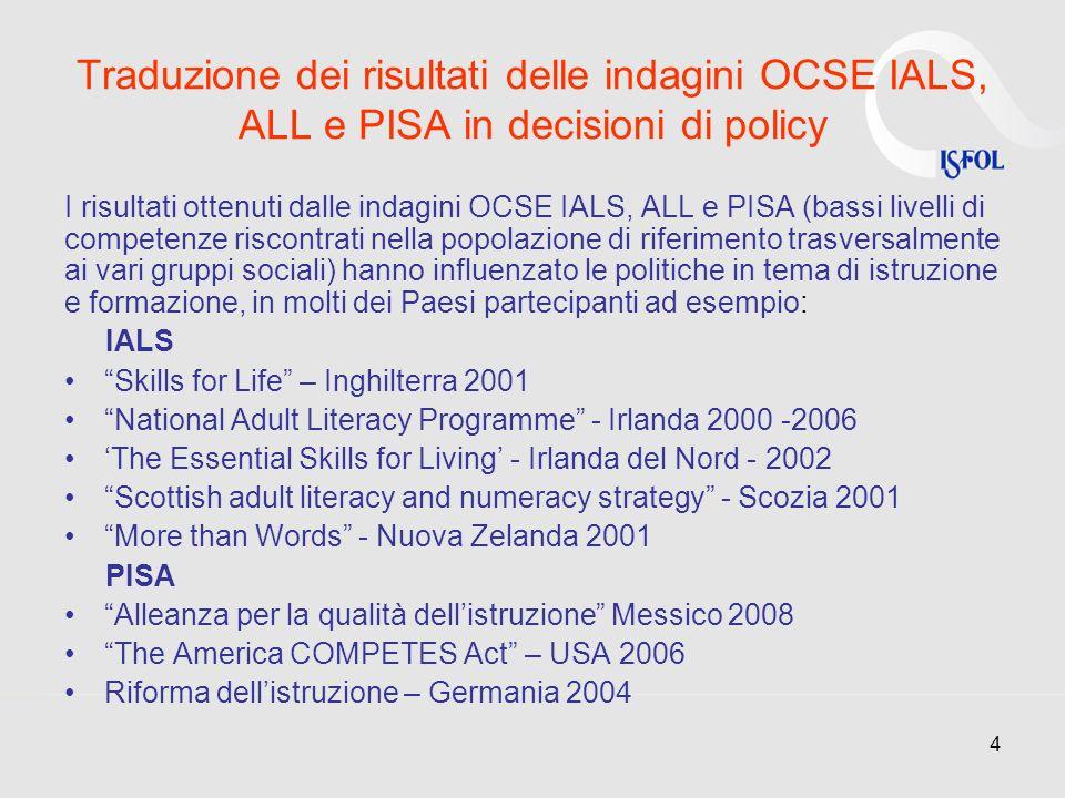 Traduzione dei risultati delle indagini OCSE IALS, ALL e PISA in decisioni di policy