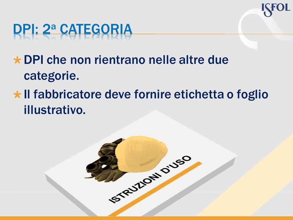 Dpi: 2a categoria DPI che non rientrano nelle altre due categorie.