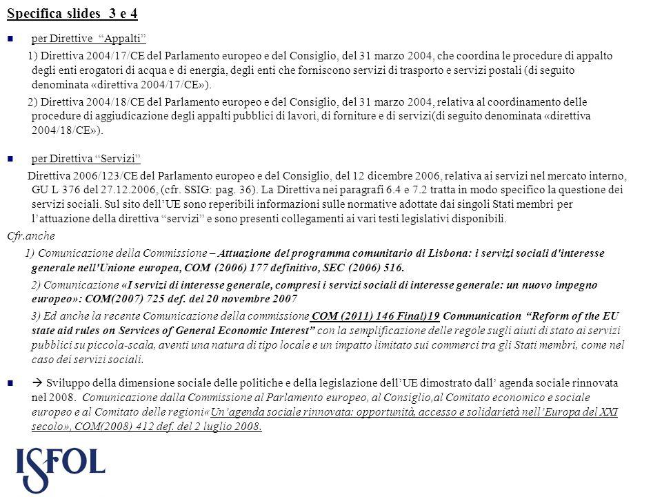 Specifica slides 3 e 4 per Direttive Appalti
