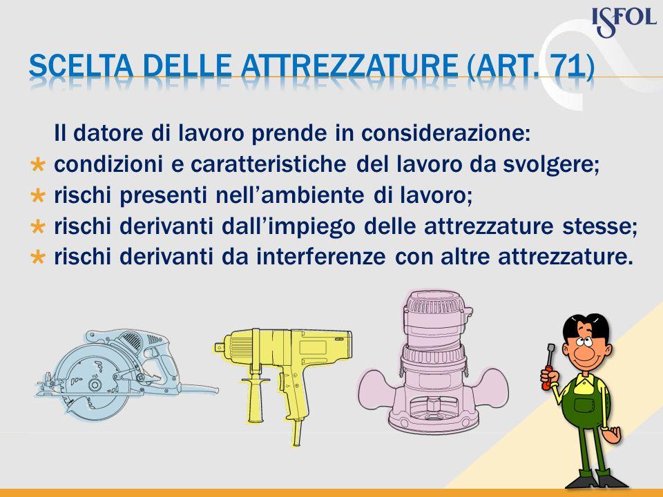 scelta delle attrezzature (art. 71)