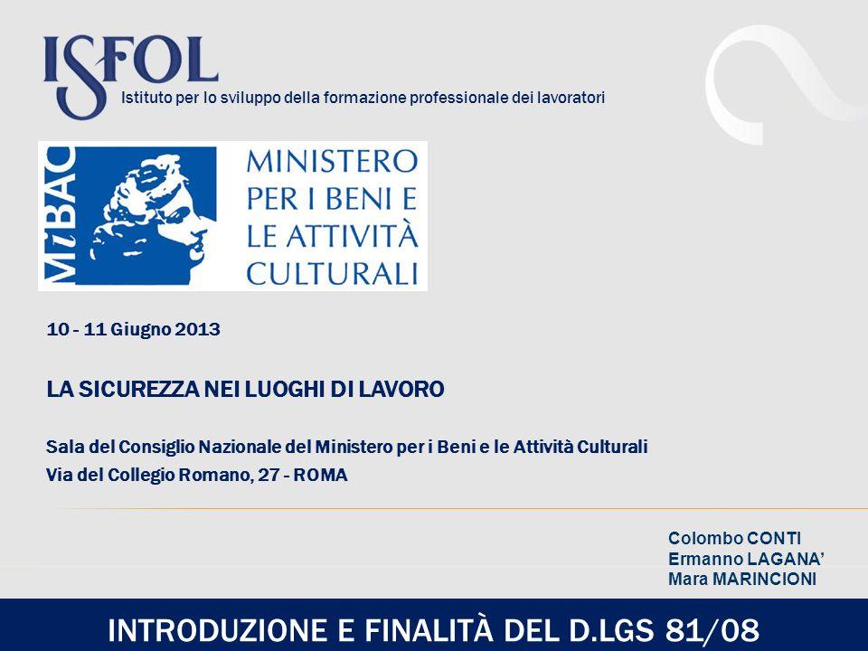 INTRODUZIONE E FINALITÀ DEL D.LGS 81/08