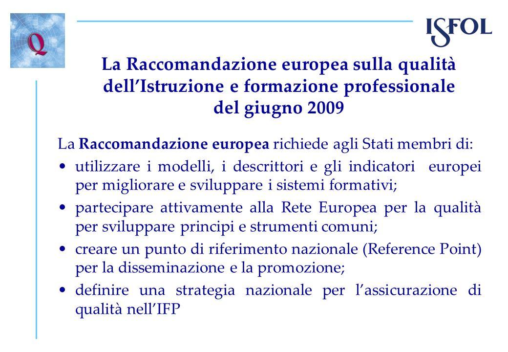 La Raccomandazione europea sulla qualità dell'Istruzione e formazione professionale del giugno 2009