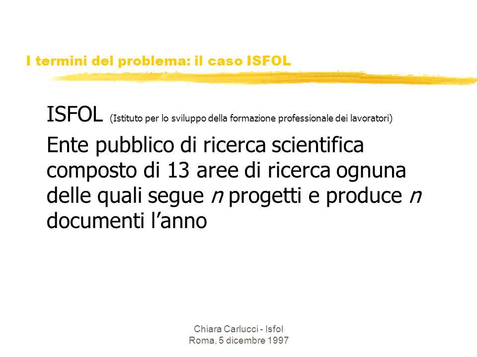 I termini del problema: il caso ISFOL