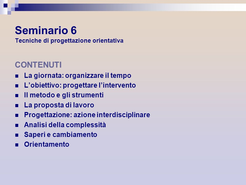 Seminario 6 Tecniche di progettazione orientativa